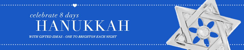 Celebrate 8 days of Hanukkah with gifted ideas - one to Brighton each night.