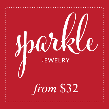 SPARKLE JEWELRY FROM $32